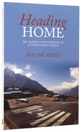Heading Home Paperback