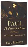 Paul: A Pastor's Heart in Second Corinthians
