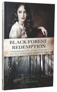 Black Forest Redemption (#02 in Jackson's Creek Trilogy Series) Paperback