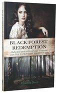 Black Forest Redemption (#02 in Jackson's Creek Trilogy Series)