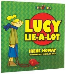 Lucy Lie-A-Lot (Little Lots Series)