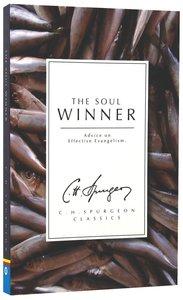 Soul Winner: Advice on Effective Evangelism