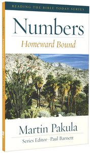 Numbers - Homeward Bound (Reading The Bible Today Series)