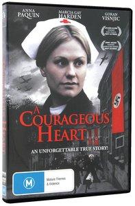 A Courageous Heart