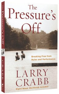 The Pressures Off (Includes Workbook)