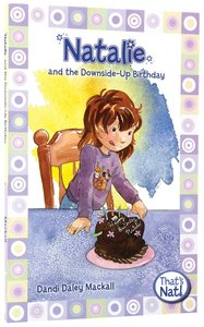 Natalie and the Down-Side Up Birthday (#04 in Thats Nat! Series)