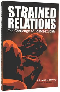 Strained Relations: The Challenge of Homosexuality