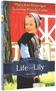 Life With Lily (#01 in The Adventures Of Lily Lapp Series)