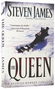 The Queen (#05 in The Bowers Files Series)