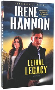 Lethal Legacy (#03 in Guardians Of Justice Series)