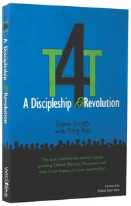 T4T a Discipleship Re-Revolution