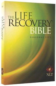 NLT Life Recovery Bible Personal Size (Black Letter Edition)