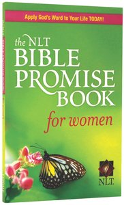 The NLT Bible Promise Book For Women (Bible Promises Series)