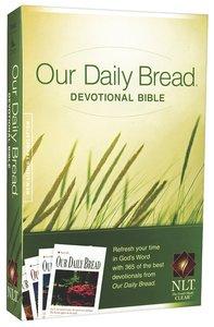 NLT Our Daily Bread Devotional Bible (Black Letter Edition)