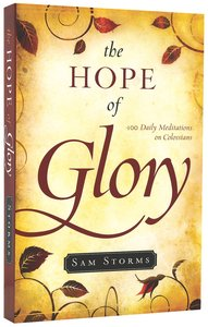 The Hope of Glory:100 Daily Meditations on Colossians