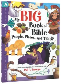 My Big Book of Bible People, Places and Things