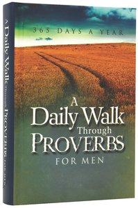 Daily Walk Through Proverbs For Men