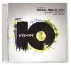 Decade: 2002-2012 the Best of Israel Houghton and New Breed CD