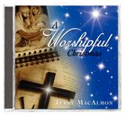 A Worshipful Christmas