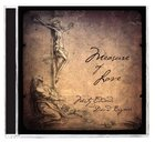 Measure of Love CD