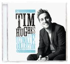 Tim Hughes Ultimate Collection CD