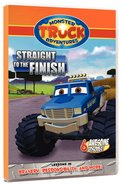 Straight to the Finish (Monster Truck Adventures Series) DVD