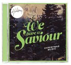 Hillsong Christmas: We Have a Saviour CD