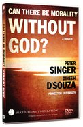 D'souza / Singer Debate: Can There Be Morality Without God? (Fixed Point Foundation Films Series) DVD