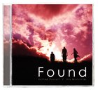 Found (United Pursuit Band Series) CD