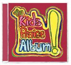 The Kids Praise Album! CD