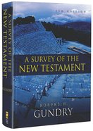 A Survey of the New Testament (5th Edition) Hardback