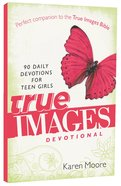 True Images Devotional Paperback