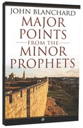 Major Points From the Minor Prophets Paperback