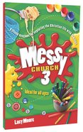 Ideas For All Ages (Messy Church Series) Paperback