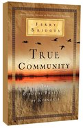 True Community: The Biblical Practice of Koinonia Paperback