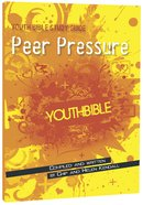 Peer Pressure (ERV Text) (Youth Bible Study Guide Series) Paperback
