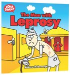 The Man With Leprosy (Lost Sheep Series) Paperback