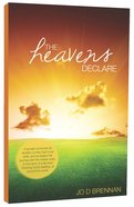 The Heavens Declare (Sequel To I Heard A Voice) Paperback