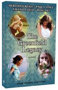 The Greenfield Legacy Paperback