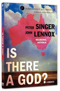 Lennox /Singer Debate: Is There a God? (Fixed Point Foundation Films Series)