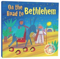 On the Road to Bethlehem (Finger-trail Tales Series)
