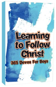 Learning to Follow Christ: 365 Devos For Boys