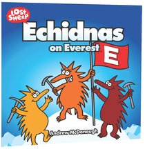 Echidnas on Everest (Lost Sheep Series)