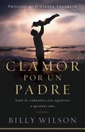 Clamor Por Un Padre (Father Cry) Paperback