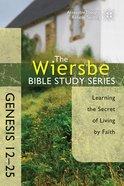 Wbss: Genesis 12-25 Paperback