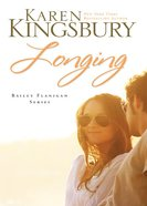 Longing (#03 in Bailey Flanigan Series) eBook