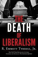 The Death of Liberalism eBook