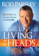 Living on Our Heads eBook