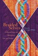 Braided Selves eBook
