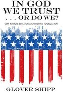 In God We Trust... Or Do We? eBook